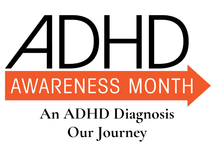 Our ADHD Diagnosis Journey